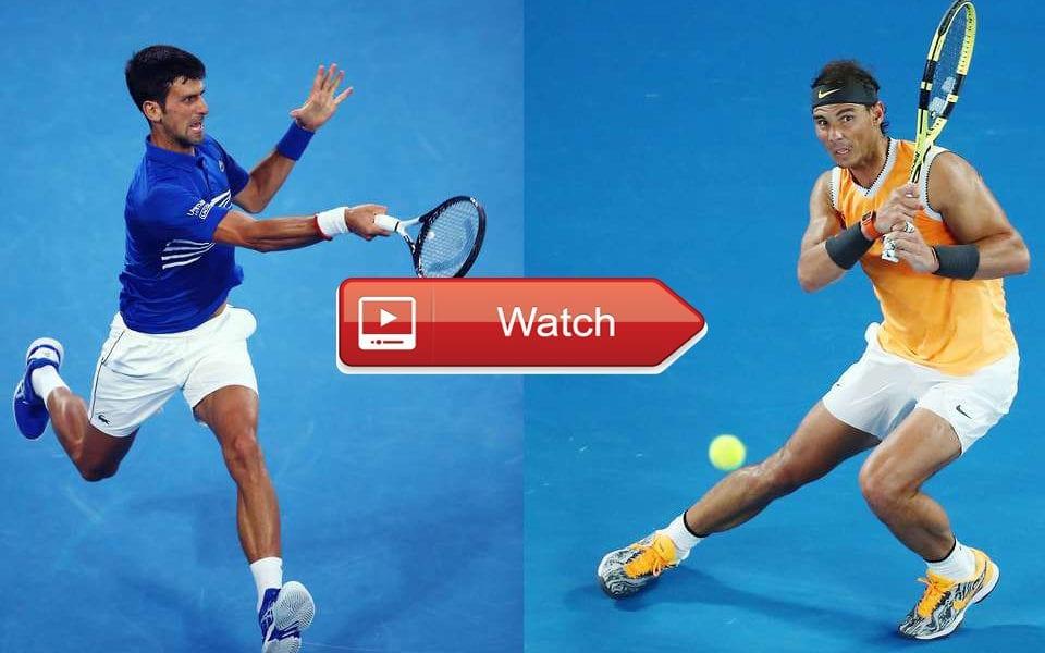 Djokovic Nadal Livestream Reddit - Ovenbrah4